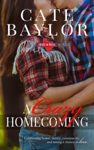 A Crazy Homecoming by Cate Baylor