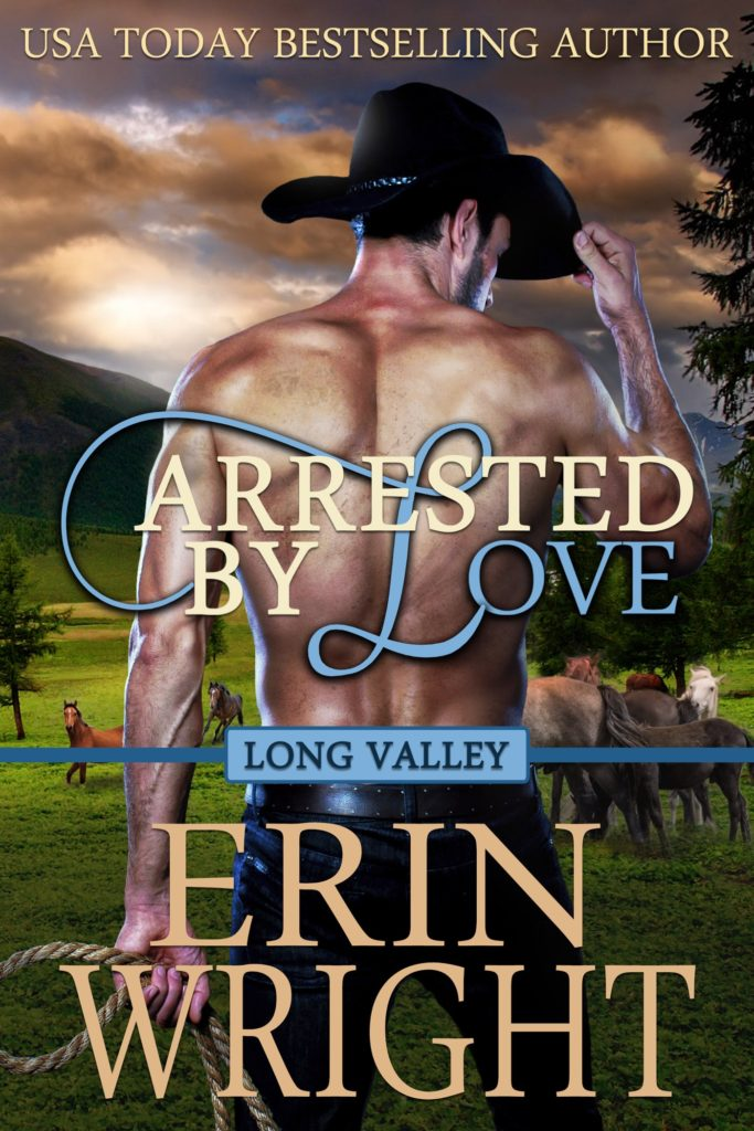 Arrested by Love - A Western Romance Novel (Book 3)